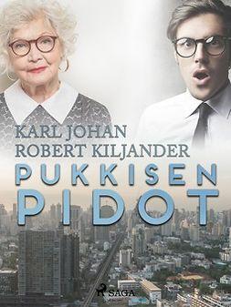 Kiljander, Karl Johan Robert - Pukkisen pidot, e-kirja