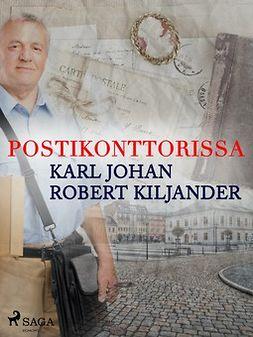 Kiljander, Karl Johan Robert - Postikonttorissa, e-kirja