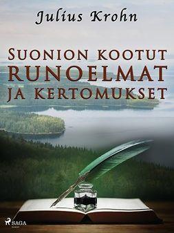 Krohn, Julius - Suonion kootut runoelmat ja kertomukset, e-kirja