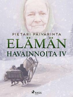 Päivärinta, Pietari - Elämän havainnoita IV, e-kirja