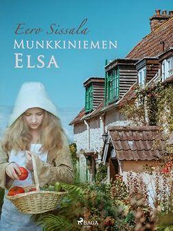 Sissala, Eero - Munkkiniemen Elsa, e-kirja