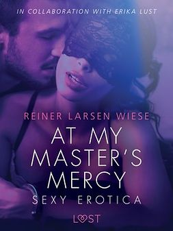 Wiese, Reiner Larsen - At My Master's Mercy - Sexy erotica, ebook