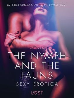 Olrik - The Nymph and the Fauns - Sexy erotica, ebook