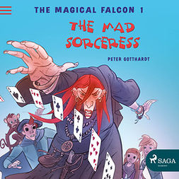 Gotthardt, Peter - The Magical Falcon 1 - The Mad Sorceress, audiobook