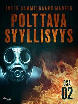 Madsen, Inger Gammelgaard - Polttava syyllisyys: Osa 2, e-kirja