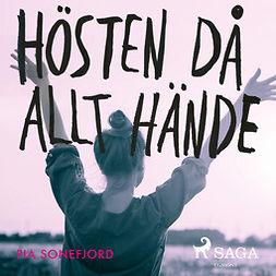 Sonefjord, Pia - Hösten då allt hände, audiobook