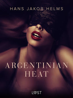 Helms, Hans Jakob - Argentinian Heat, ebook