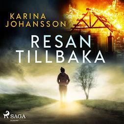 Johansson, Karina - Resan tillbaka, audiobook