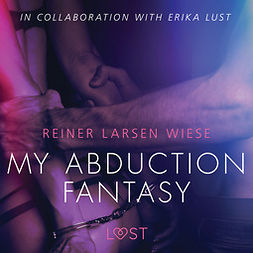 Wiese, Reiner Larsen - My Abduction Fantasy, audiobook