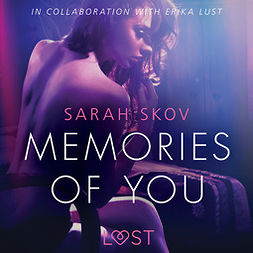 Skov, Sarah - Memories of You - Sexy erotica, audiobook