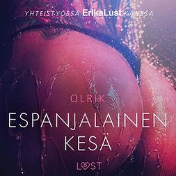 Olrik - Espanjalainen kesä - eroottinen novelli, audiobook