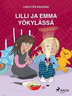 Knudsen, Line Kyed - Lilli ja Emma yökylässä, ebook