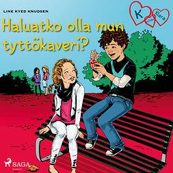 Knudsen, Line Kyed - K niinku Klara 2 - Haluatko olla mun tyttökaveri?, äänikirja
