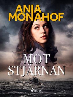 Monahof, Ania - Mot stjärnan, ebook