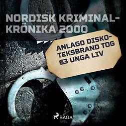 Mohede, Håkan - Anlagd diskoteksbrand tog 63 unga liv, audiobook