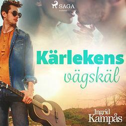 Kampås, Ingrid - Kärlekens vägskäl, audiobook