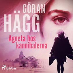 Hägg, Göran - Agneta hos kannibalerna, audiobook