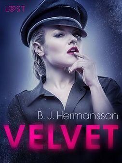 Hermansson, B. J. - Velvet: eroottinen novelli, e-kirja