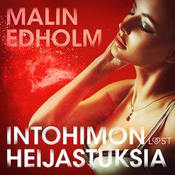 Edholm, Malin - Intohimon heijastuksia - eroottinen novelli, äänikirja
