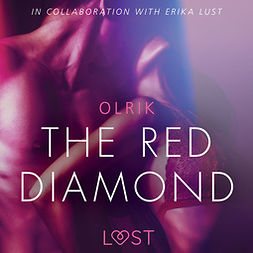 Olrik, - - The Red Diamond - Sexy erotica, audiobook