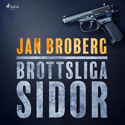 Broberg, Jan - Brottsliga sidor, äänikirja