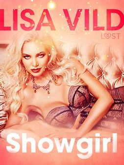 Vild, Lisa - Showgirl: eroottinen novelli, ebook