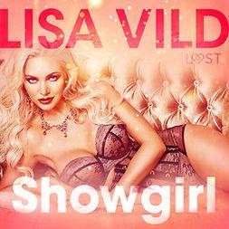 Vild, Lisa - Showgirl - eroottinen novelli, audiobook