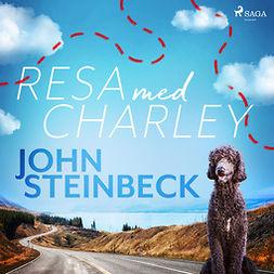 Steinbeck, John - Resa med Charley, äänikirja