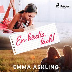 Askling, Emma - En bästis, tack!, audiobook