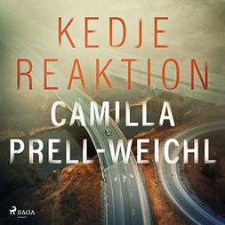 Prell-Weichl, Camilla - Kedjereaktion, audiobook