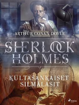 Doyle, Arthur Conan - Kultasankaiset silmälasit, e-kirja