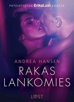 Hansen, Andrea - Rakas lankomies: Eroottinen novelli, e-bok