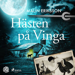 Eriksson, Malin - Hästen på Vinga, audiobook
