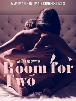 Bridgwater, Anna - Room for Two - A Woman's Intimate Confessions 3, e-kirja