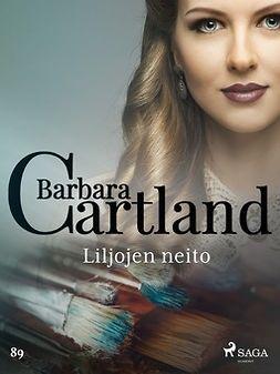 Cartland, Barbara - Liljojen neito, e-kirja