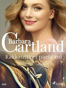 Cartland, Barbara - Rakkautta et paeta voi, e-kirja