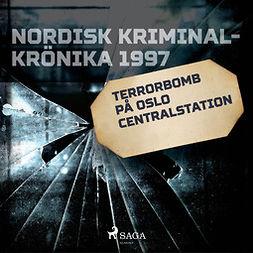 työryhmä, Kustantajan - Terrorbomb på Oslo Centralstation, audiobook