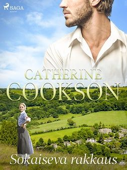 Cookson, Catherine - Sokaiseva rakkaus, e-kirja