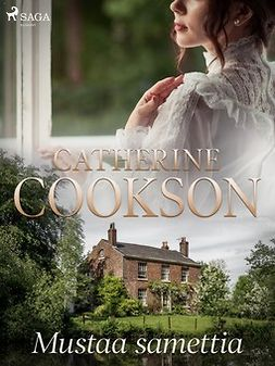 Cookson, Catherine - Mustaa samettia, e-kirja