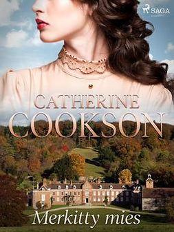 Cookson, Catherine - Merkitty mies, e-kirja