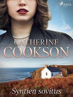 Cookson, Catherine - Syntien sovitus, e-kirja