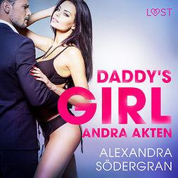 Södergran, Alexandra - Daddy's girl - andra akten, audiobook