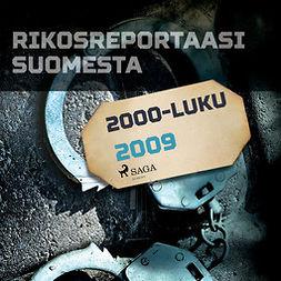 Mäkinen, Jarmo - Rikosreportaasi Suomesta 2009, äänikirja