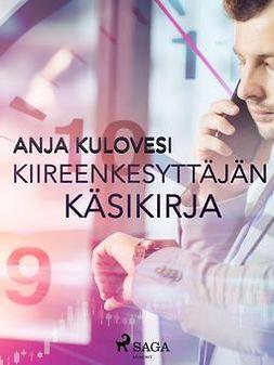 Kulovesi, Anja - Kiireenkesyttäjän käsikirja, e-kirja