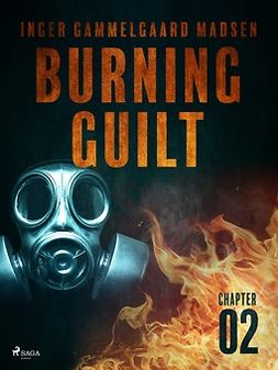 Madsen, Inger Gammelgaard - Burning Guilt - Chapter 2, e-bok