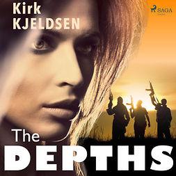 Kjeldsen, Kirk - The Depths, audiobook