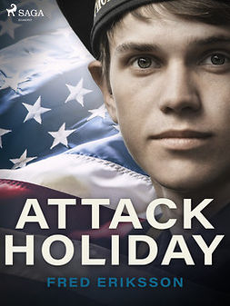 Eriksson, Fred - Attack Holiday, ebook