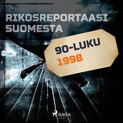 Niemelä, Ville-Veikko - Rikosreportaasi Suomesta 1998, äänikirja