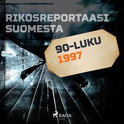 Niemelä, Ville-Veikko - Rikosreportaasi Suomesta 1997, äänikirja