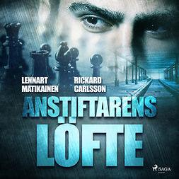 Carlsson, Rickard - Anstiftarens löfte, audiobook